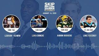 LeBron/Kawhi, Luka Dončić, Aaron Rodgers, Luke Kuechly (1.15.20) | UNDISPUTED Audio Podcast