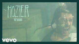 NFWMB (Audio) - Hozier (Video)