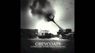 Greycoats- Watchman, What is Left of the Night?
