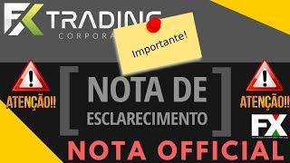 URGENTE FX Trading Corp - Nota de Esclarecimento CVM! URGENTE!!!