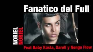 Noriel - Fanático del Full (Feat. Baby Rasta, Darell y Nengo Flow)  Audio Cover