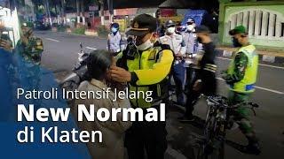 Patroli Intensif Jelang New Normal, Wakapolres Klaten: Kita Edukasi Dialogis Dulu dengan Warga