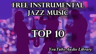 Top 10 Free Jazz Music | Creative Commons