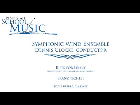Ticheli Clarinet Concerto, Mvt. 3: Riffs for Lenny