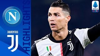 Napoli 2-1 Juventus | Hosts Win Despite Late Ronaldo Goal | Serie A TIM