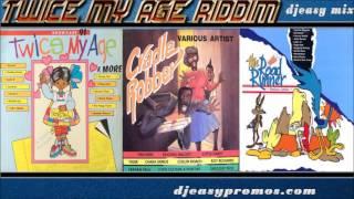 Twice My Age Riddim Mix   (Music Works, King Jammys , Dennis Star) Mix by djeasy