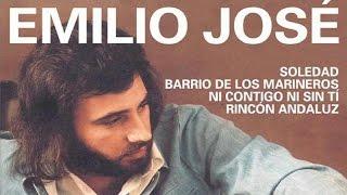 Emilio Jose - Soledad Y Otros éxitos