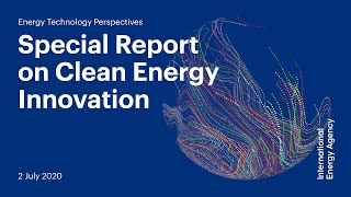 Energy Technology Perspectives Special Report On Clean Energy Innovation