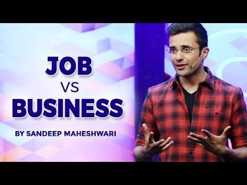 , title : 'Job vs Business - Sandeep Maheshwari I Hindi