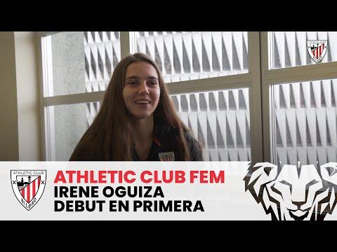 Irene Oguiza | Debut en primera