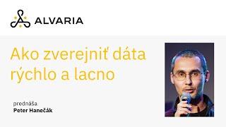 Ako zverejniť otvorené dáta rýchlo a lacno: Zverejniť samosprávne dáta nie je zložité ani drahé – Peter Hanečák