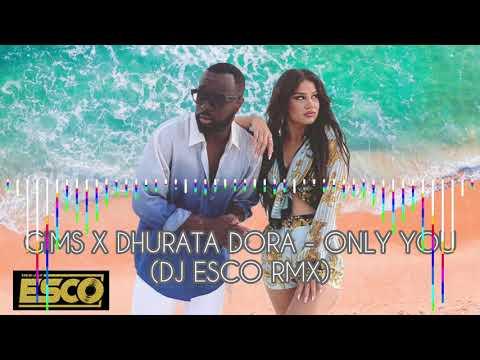 DJ ESCO X GIMS X DHURATA DORA - ONLY YOU (Remix) #gims #dhuratadora #onlyyou