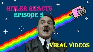Hitler Reacts To Viral Videos - Episode 5