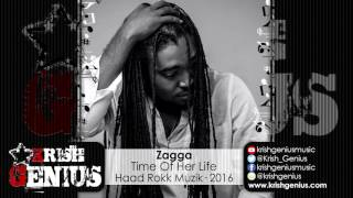 Zagga - Time Of Her Life [Rize Up Riddim] June 2016