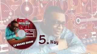 Youssou Ndour - Nay - Les nouveautés dans l' émission #GrandShow