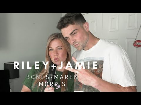The Bones - Maren Morris (Riley+Jamie)