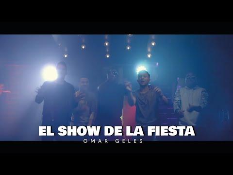El Show De La Fiesta (la Botella) Omar Geles