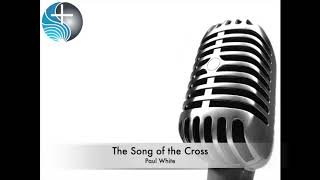 The Song of the Cross