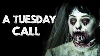 """""""A Tuesday Call"""" Creepypasta"""