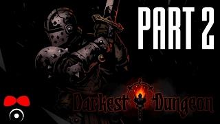 STRES ROSTE! | Darkest Dungeon #2