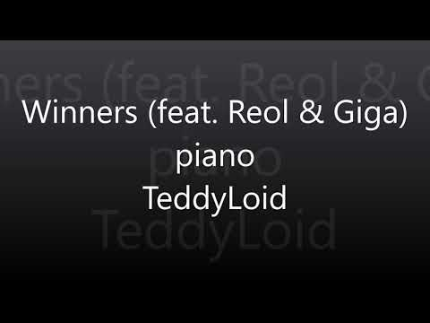 Winners Feat  Reol & Giga (short Ver.) Piano/TeddyLoid