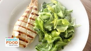 Grilled Chicken With Shaved Cucumber Salad - Everyday Food With Sarah Carey