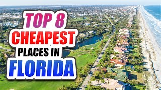 TOP 8 Cheapest Places To Live In Florida in 2021