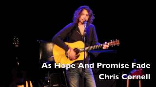As Hope And Promise Fade - Chris Cornell Live Trianon Paris 2012