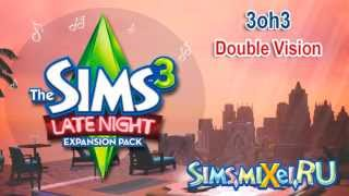 3oh3 - Double Vision - Soundtrack The Sims 3 Late Night