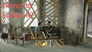 Avance Del Cap. 32 - Alas Rotas - Canal 1 (Colombia)