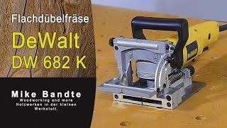 Flachdübelfräse DeWalt DW 682 K, Holzverbindungen mit Flachdübel herstellen
