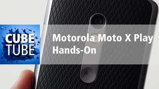 Motorola Moto X Play Hands On deutsch HD