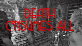 Death Consumes All - Part 6 - The Undead Dragon Is About
