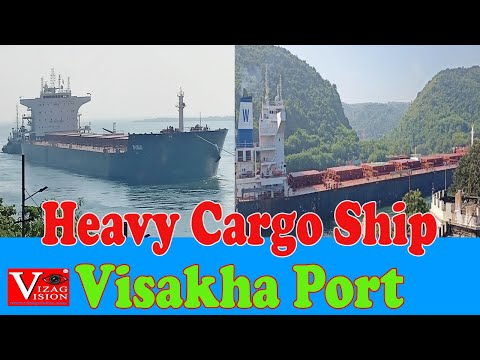 Heavy Cargo Ship to Port of Visakhapatnam With a Load of 87,529 Tons Vizagvision