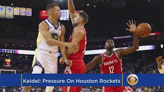 Keidel: Pressure Is On The Rockets