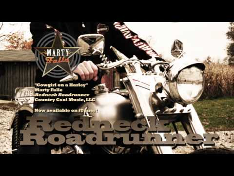 """""""Cowgirl on a Harley"""" - song by Marty Falle from new album Redneck Roadrunner"""