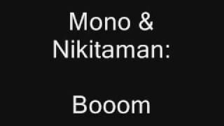 Mono & Nikitaman - Booom