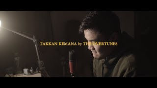 TheOvertunes   Takkan Kemana (COVER By MICHAEL ALDI K) [w Lyrics On Screen]