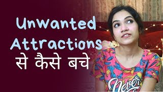 How To Avoid Distractions Of Love (Unwanted Attractions) | Mayuri Pandey