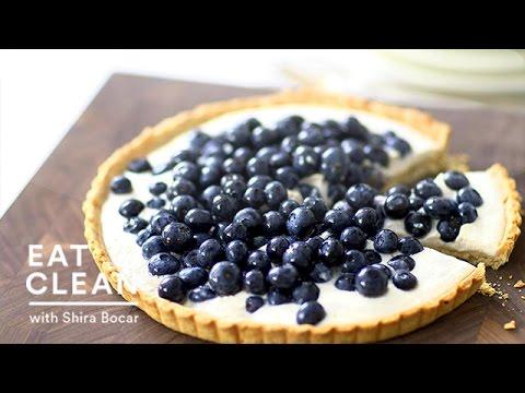 Blueberry-Ricotta Tart Recipe – Eat Clean with Shira Bocar