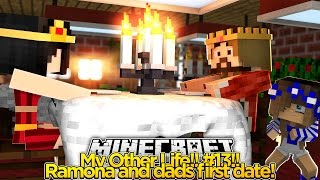 My Other Life #13-DAD AND RAMONAS FIRST DATE!! (Minecraft Roleplay)