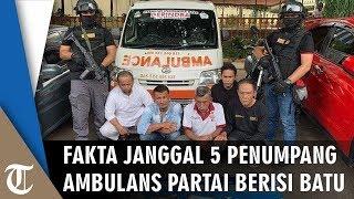 5 Penumpang Ambulans Partai Berisikan Batu Jadi Tersangka, Polisi Ungkap Dua Fakta Janggal