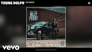 Young Dolph - 100 Shots (Audio)
