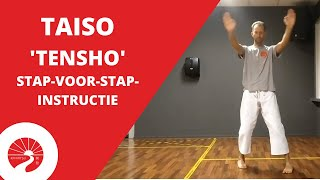 Taiso | 'Tensho' stap-voor-stap-instructie