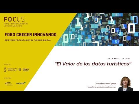 El valor de los datos turísticos - I Sesión Foro Crecer Innovando Creama[;;;][;;;]