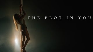 The Plot In You - Feel Nothing