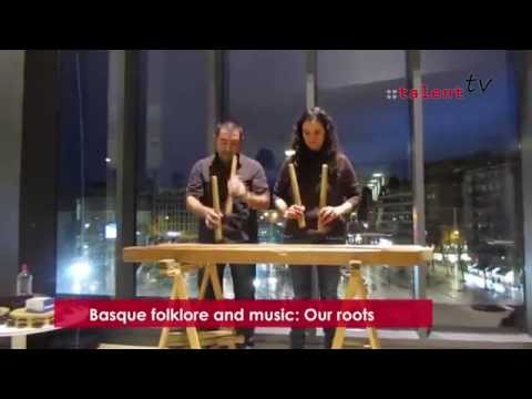Basque folklore and music: Our roots