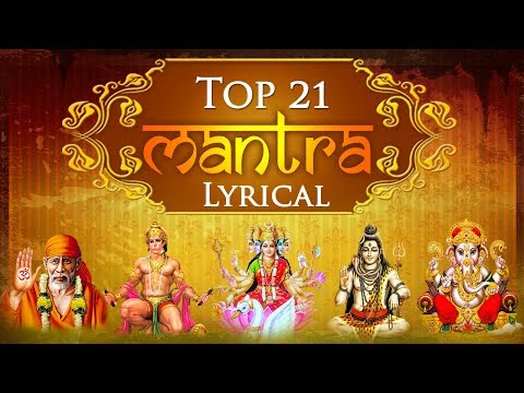 Collection of Top 21 Vedic Mantras | Gayatri Mantra - Ganesh Mantra - Durga Mantra