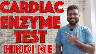 Cardiac Enzymes Test in Hindi || Medical Guruji
