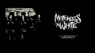 Motionless In White   Legacy  [Audio]